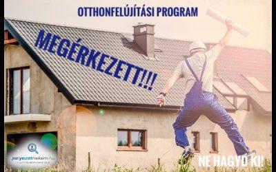 Otthonfelújítási Program.